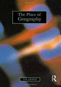 The Place of Geography, Tim Unwin