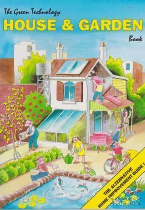 The Green Technology House & Garden book