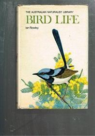 Bird Life (The Australian Naturalist Library)