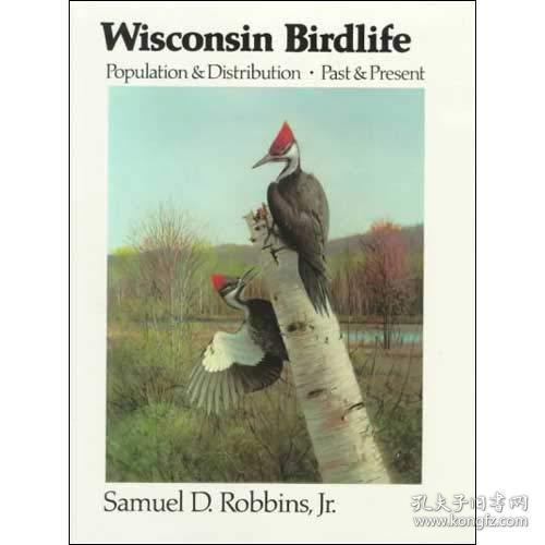 Wisconsin Birdlife: Population and Distribution Past and Present
