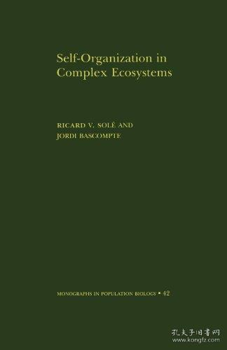 Self-Organization in Complex Ecosystems. (MPB-42) (Monographs in Population Biology)