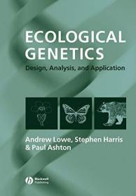 Ecological Genetics: Design, Analysis, and Application