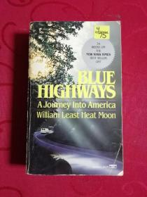 Blue Highways :A Journey Into America by William Least Heat Moon