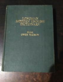 LONGMAN M0DERN ENGLISH DICTIONARY一Editor 0WEN WATSON 朗曼现代英语词典