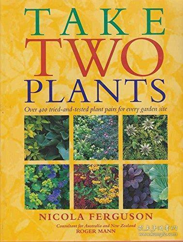 Take two plants over 400 tried and tested plant pairs for every garden site