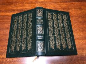 The Return of the Native Easton Press 真皮精装收藏版,书口三面刷金,能保存数百年的存档级别的无酸纸Olmert