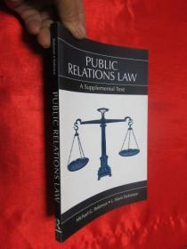 Public Relations Law: A Supplemental Text        (小16开) 【详见图】