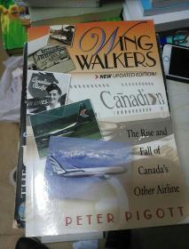 Wingwalkers: The Story of Canadian Airlines International