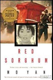 Red Sorghum:A Novel of China