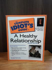 The Complete Idiots Guide(R) to a Healthy Relationship (2nd Edition)