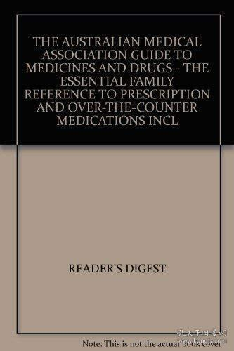 The Australian Medical Association Guide to Medinces & Drugs