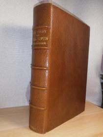 1892年 The Story of Nell Gwyn 含36副插图 限量250本  全摩洛哥真皮豪华装帧  手工纸带水印  有2副精美藏书票  三面刷金  好品  25 x 16 cm