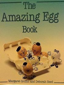 The Amazing Egg Book