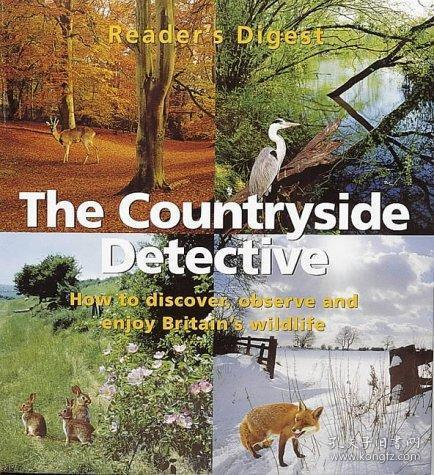 The Countryside Detective: How to Discover, Observe and Enjoy Britain's Wildlife
