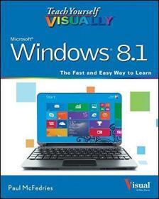 TeachYourselfVisuallyWindows8.1(TeachYourselfVISUALLY)