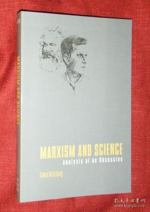 MARXISM AND SCIENCE: Analysis of an Obsession.