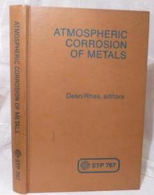 Atmospheric Corrosion of Metals. A Symposium Sponsored By ASTM Committee G-1 on Corrosion of Meta...