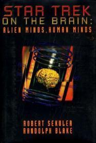 Star Trek on the Brain Alien Minds, Human Minds