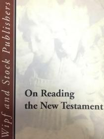 英文原版:On reading the new testment