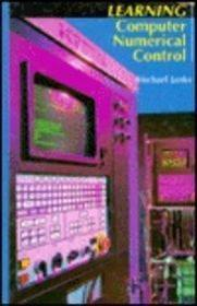 Learning Computer Numerical Control