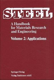 Steel: Applications v. 2: A Handbook for Materials Research and Engineering Verein Deutscher Eisenhuttenleute