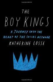 Boy Kings: A Journey Into the Heart of the Social Network