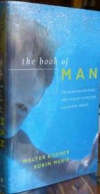 The Book of Man The Human Genome Project and the Quest to Discover Our Genetic Heritage