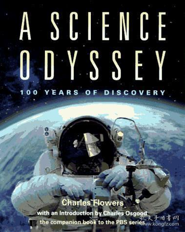 A Science Odyssey 100 Years of Discovery