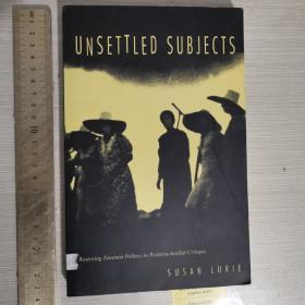 Unsettled subjects: restoring feminist politics to poststructuralist critique 英文原版