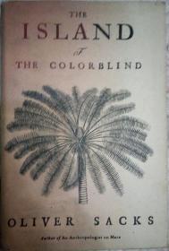 312〉The Island of the Colorblind and Cycad Island(精装有书衣、扉页有英文签名,是否为作者不详)