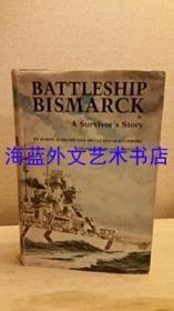 Battleship Bismarck: A Survivors Story