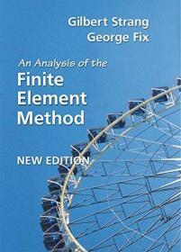An Analysis of the Finite Element Method 英文原版 有限元法分析 [美] Gilbert Strang  吉尔伯特·斯特朗