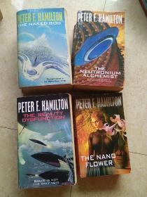 PETER F. HAMILTON: 《THE REALITY  DYSFUNCTION》《THE NANO FLOWER》《THE  NAKED  GOD》《THE  NEUTRONIUM  ALCHEMIST》4本合售