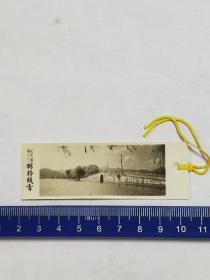 老照片书签。杭州西湖《断桥残雪》。品相好。
