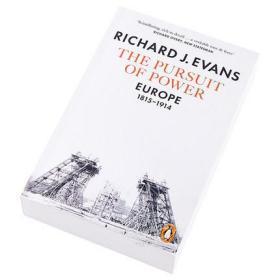 The Pursuit of Power: Europe, 1815-1914 英文原版 企鹅欧洲史7·竞逐权力:1815—1914 欧洲历史文明文化