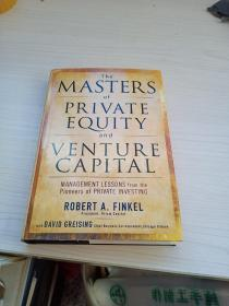 The Masters of Private Equity and Venture Capital  私人股本和风险投资