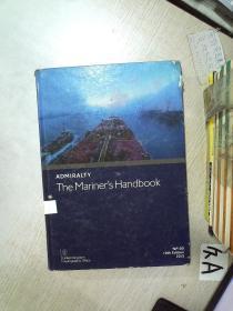ADMIRALTY THE MARINERS HANDBOOK NP100 10th Edition 2015  海军陆战队手册NP100 2015年第10版 大16开  01