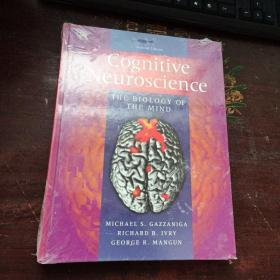 Cognitive Neuroscience, Second Edition:THE BIOLOGY OF THE MIND