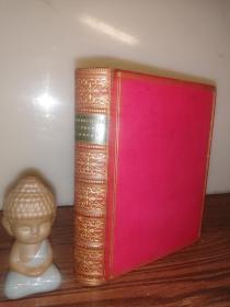 1866年  SELECTION FROM THE WORKS OF WINTHROP MACKWORTH PRAED  插图版 全皮装帧  烫金竹节书脊 三面书口花纹 16.5X13CM