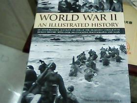 WORLD WARII AN ILLUSTRATED HISTORY`*