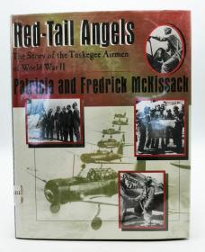 Red-Tail Angels: The Story of the Tuskegee Airmen of World War II 英文原版《红尾天使:第二次世界大战中塔斯基吉空军的故事》