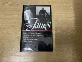 Henry James : Collected Travel Writings  詹姆斯集:游记作品《英国风情》、《美国景象》等,权威美国文库版,布面精装