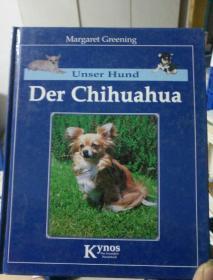UNSER HUND DER CHIHUAHUA[吉娃娃】狗
