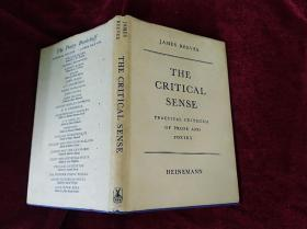 THE  CRITICAL  SENSE  (Practical  Criticism  of  Prose  And  Poetry)  精装  小32开