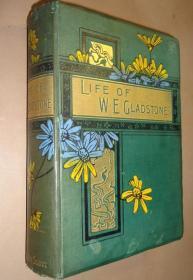 1896年Lewis Apjohn - William Ewart Gladstone 英国一代名相《格莱斯顿大传》布面烫金精装插图本 品相上佳