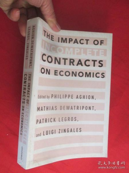 The Impact of Incomplete Contracts on Economics         ( 16开 )  【详见图】
