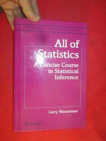 All of Statistics: A Concise Course in Statistical Inference      (小16开,硬精装)    【详见图】