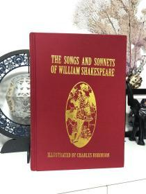 The Songs and Sonnets of William Shakespeare(《威廉·莎士比亚诗集》,Charles Robinson插图,布面精装大开本)