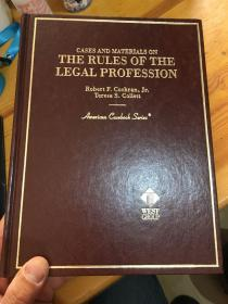 Cases and Materials on the Rules of the Legal Profession
