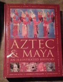 Aztec & Maya an illustrated history